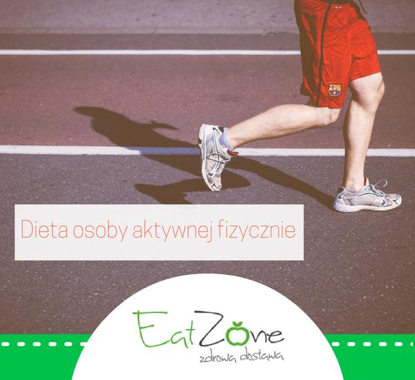 Dieta-osoby-aktywnej-fizycznie